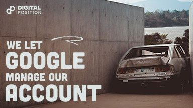 We Let Google Manage Our Account, Here's What Happened