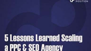 5 Lessons Learned Scaling a PPC & SEO Agency from $8k to $100k/mo in 2 Years