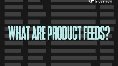 What Product Feeds are and 11 Ways to Optimize Them