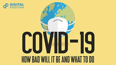 The Coronavirus Effect on Digital Marketing – How Bad Will it Be & What to Do