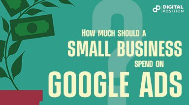 How Much Should A Small Business Spend On Google Ads? [UPDATED 2/24/21]