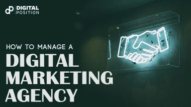 How to Manage a Digital Marketing Agency